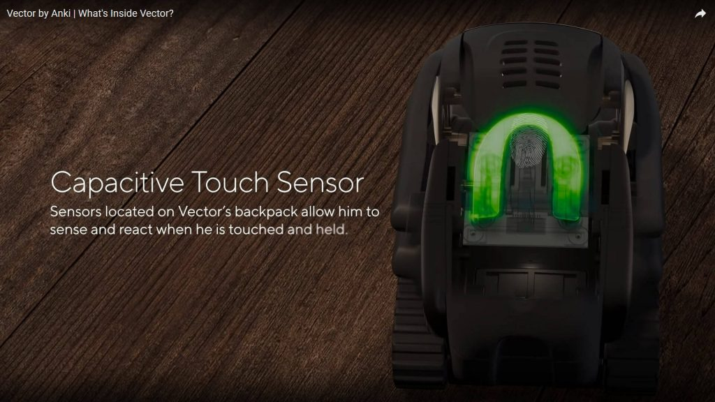 Anki Vector hardware includes an all new capacitive touch sensor