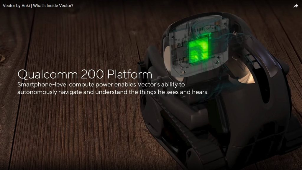 Hardware inside Anki Vector includes the Qualcomm 200 Anki Vector Brains